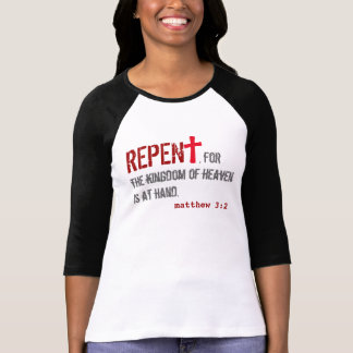 for HER (adult): Matthew 3:2 + John 1:12-13 T-Shirt