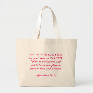 """For I know the plans I have for you,"""" declares ... Large Tote Bag"""