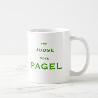 For Judge Vote Pagel Coffee Mug