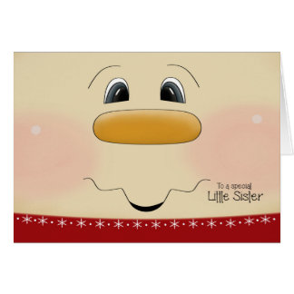 For Little Sister Christmas Happy Snowman Face Card