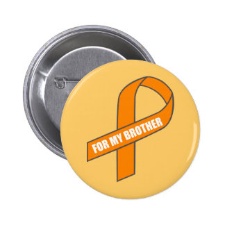 For My Brother Orange Ribbon Button