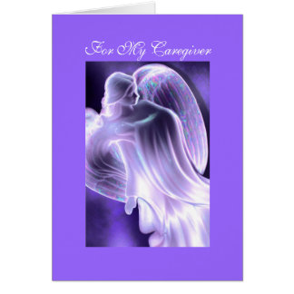 For My Caregiver - Angel Greeting Card