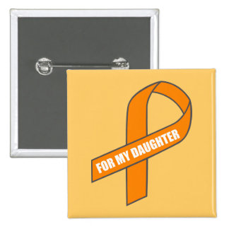 For My Daughter (Orange Ribbon) Buttons