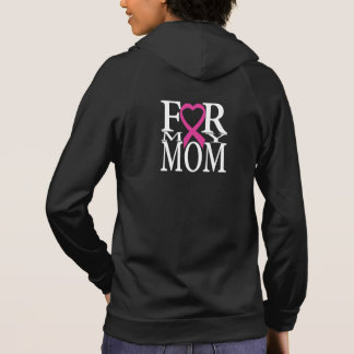 For My Mom Breast Cancer Awareness Hoodie