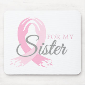 For My Sister Mouse Pad