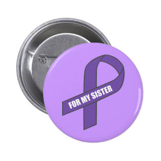 For My Sister (Purple Ribbon) 6 Cm Round Badge