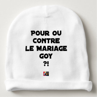 FOR OR AGAINST THE GOYISH MARRIAGE? - Word games Baby Beanie