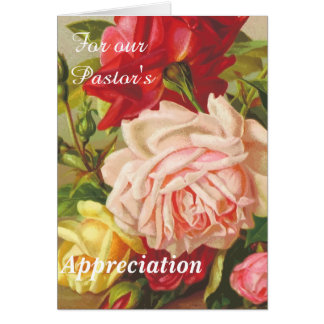 For Our Pastor's  Appreciation Greeting Card
