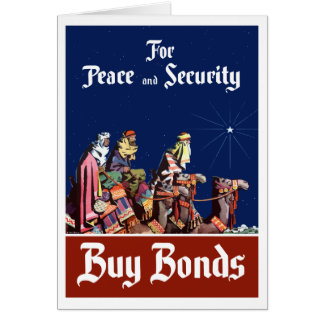 For Peace and Security Buy Bonds Greeting Cards