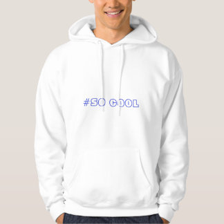 for people who thinks they are cool hoodie