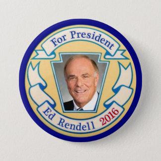 For President Ed Rendell 2016 7.5 Cm Round Badge