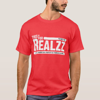 For Realzz - Dark T-Shirt