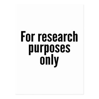 For Research Purposes Only Postcard