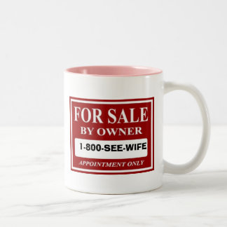 For Sale by Owner - 1-800-SEE-WIFE Two-Tone Coffee Mug