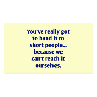 For Short Folks With a Sense of Humor Double-Sided Standard Business Cards (Pack Of 100)