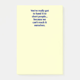 For Short Folks With a Sense of Humor Post-it Notes