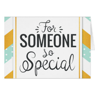 For someone so special happy gold minty chevron card