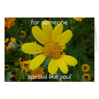 for someone, special like you! greeting card