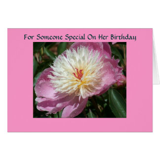 For someone special on her birthday greeting card