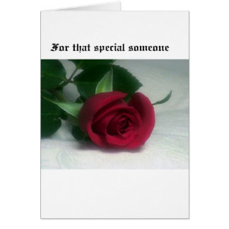 For that special someone card
