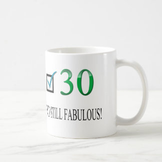 For the 30th Birthday Coffee Mug
