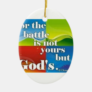 For The Battle Is Not Yours But Gods Christmas Ornament