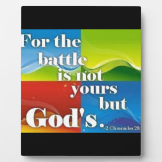 For the Battle is Not Yours Plaques