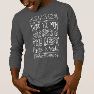 For The Best Mom in the World | Sleeve Shirt