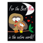 For the Best Mum in the entire World! Lovely Cards