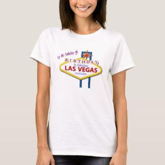 for the birthday girl Las Vegas T-Shirt. T-Shirt