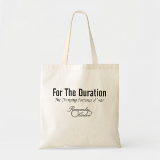 For the Duration Title Tote Bag