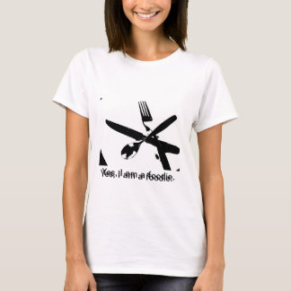 For the Foodies! T-Shirt