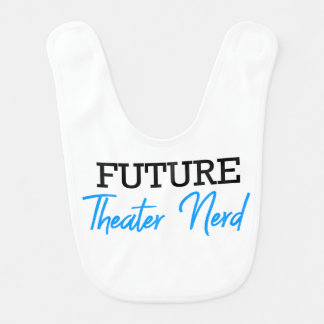 For the Future Theater Nerd Blue Bib