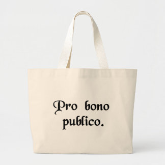 For the good of the public jumbo tote bag
