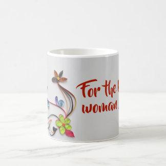 For the kindest woman I know mug