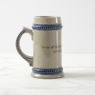 For the LORD shall be thy confidence, and shall... Beer Steins