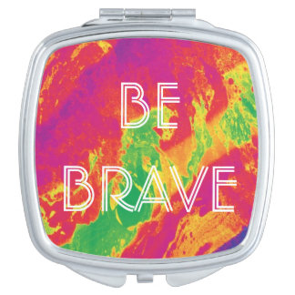 For the Love - Be Brave Mirror Compact