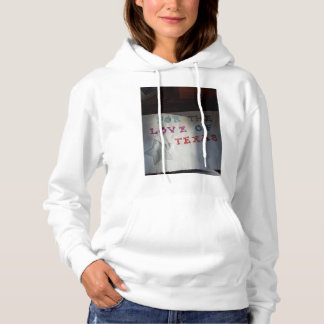 For The Love Of Texas Hoodie