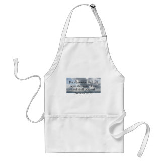 For whosoever shall call upon the name of the Lord Aprons