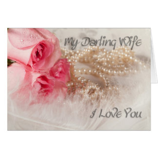 For wife, to say I love you Card