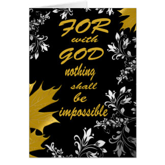 For with God nothing shall be impossible Card