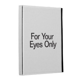 For Your Eyes Only iPad Folio Case