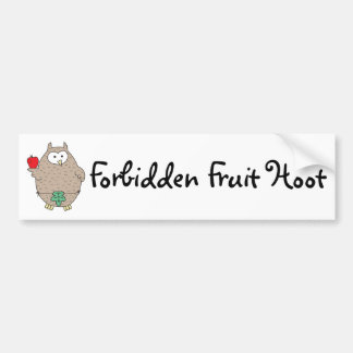 Forbidden Fruit Hoot Bumper Sticker