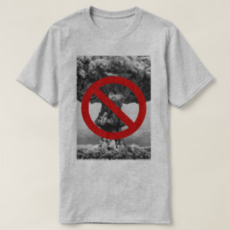 Forbidden nuclear explosions T-Shirt