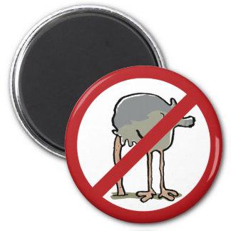 Forbidden to put head in sand! 6 cm round magnet