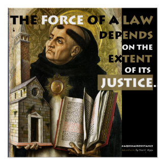Force of a Law Aquinas Resistance poster