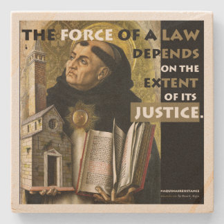 Force of a Law Aquinas Resistance stone coaster