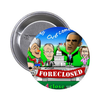 Foreclose United States House and Senate Pinback Button