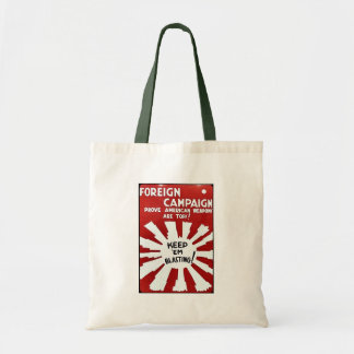 Foreign Campaign Prove American Weapons Are Tops Tote Bags