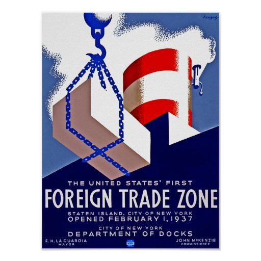 Foreign Trade Zone Posters